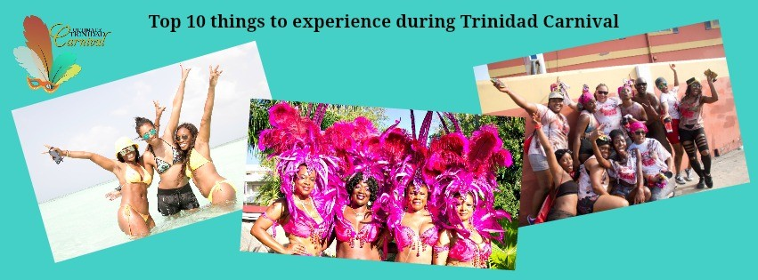 #2 and #3 of the top 10 things to experience during Trinidad Carnival