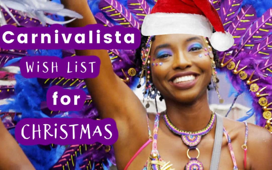 Carnivalista wishlist for Christmas