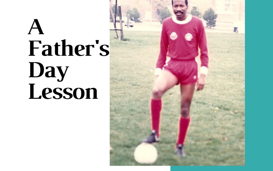 A Father's Day Lesson